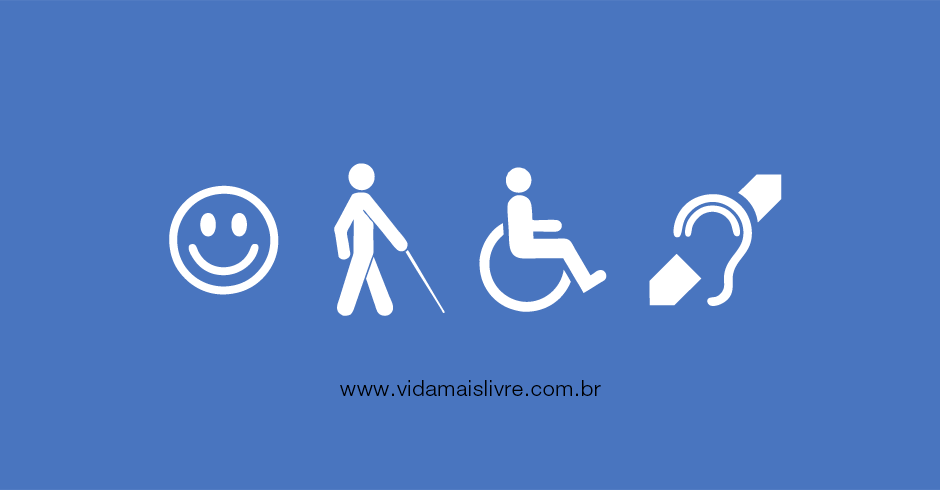 Em fundo azul, ícones da deficiência intelectual, visual, motora e auditiva em branco, dispostos lateralmente. No rodapé, há o texto www.vidamaislivre.com.br